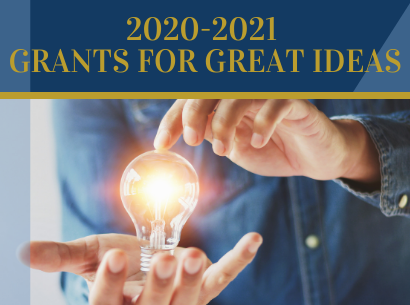 2020-2021 Grants for Great Ideas
