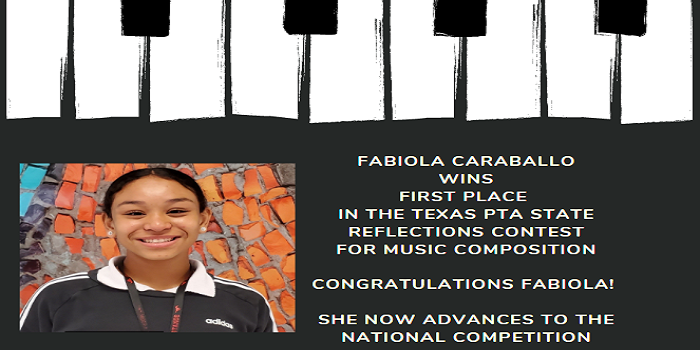 ​Fabiola Caraballo wins First Place in the Texas PTA State Reflections Contest!!!