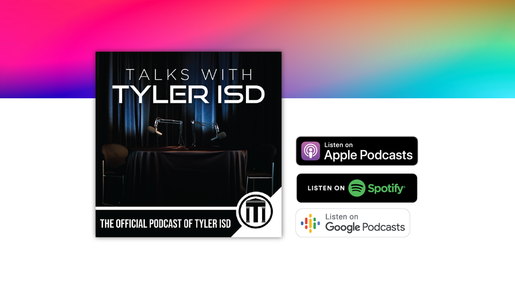 Talks with Tyler ISD podcast cover, now streaming on Apple Podcast, Spotify, and Google Podcast.