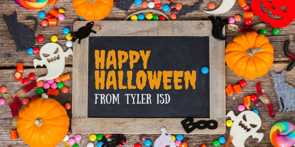 Happy Halloween from Tyler ISD