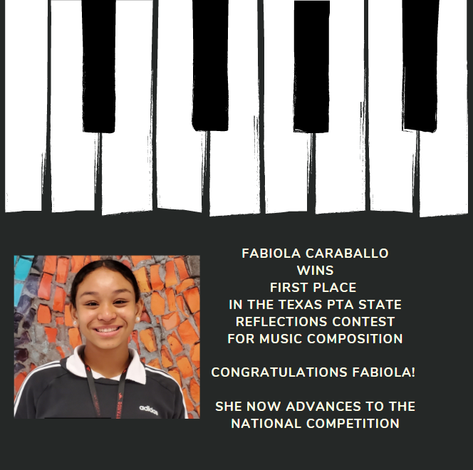 Fabiola Caraballo wins First Place in the Texas PTA State Reflections Contest for Music Composition & advances to nationals