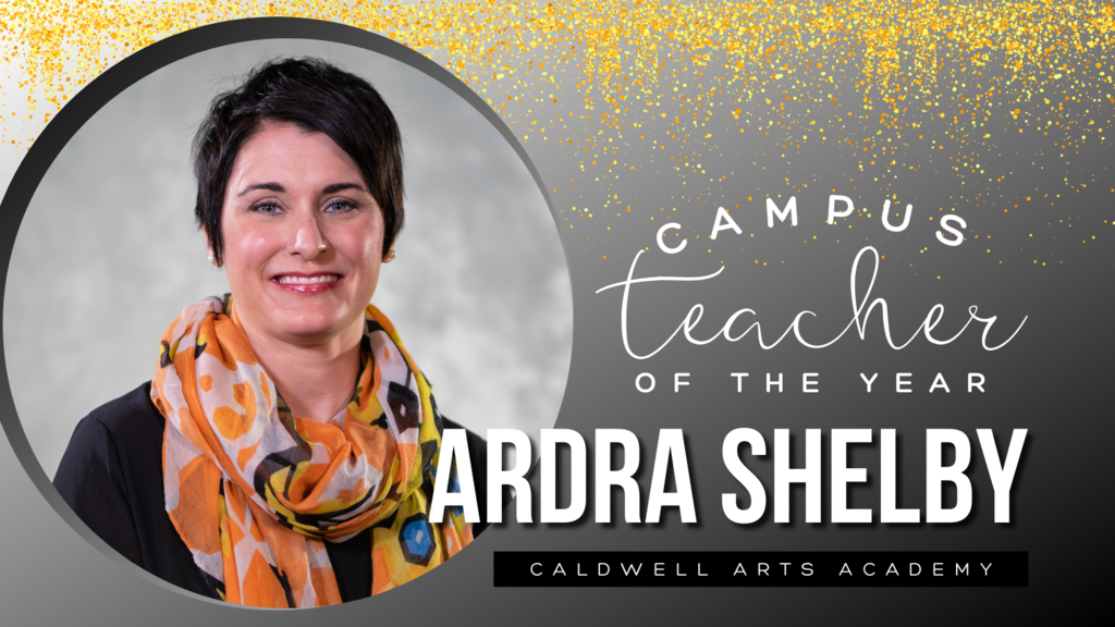 Campus Teacher of the Year Ardra Shelby