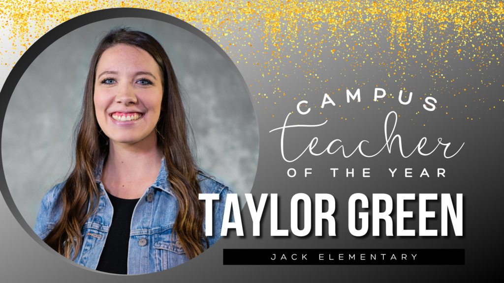 Campus Teacher of the Year Taylor Green