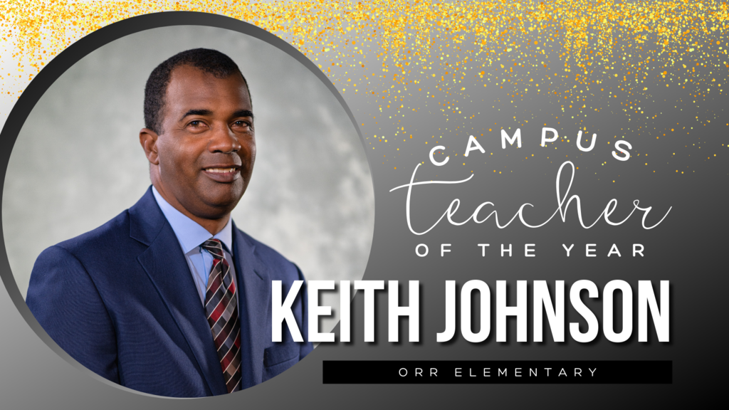 Campus Teacher of the Year Keith Johnson
