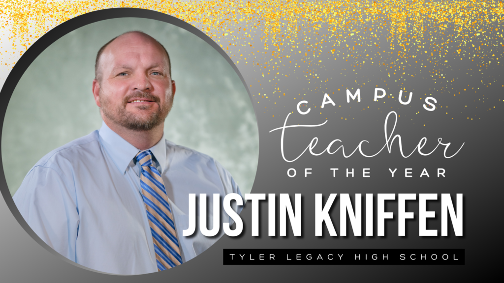 Campus Teacher of the Year Justin Kniffen