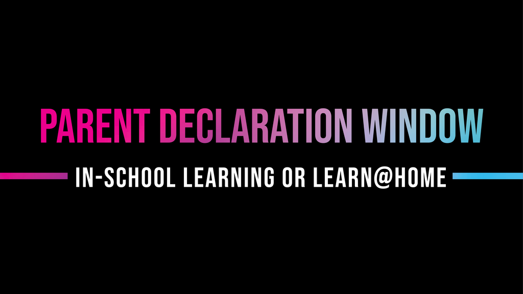 parent declaration window, choose in school learning or learn at home