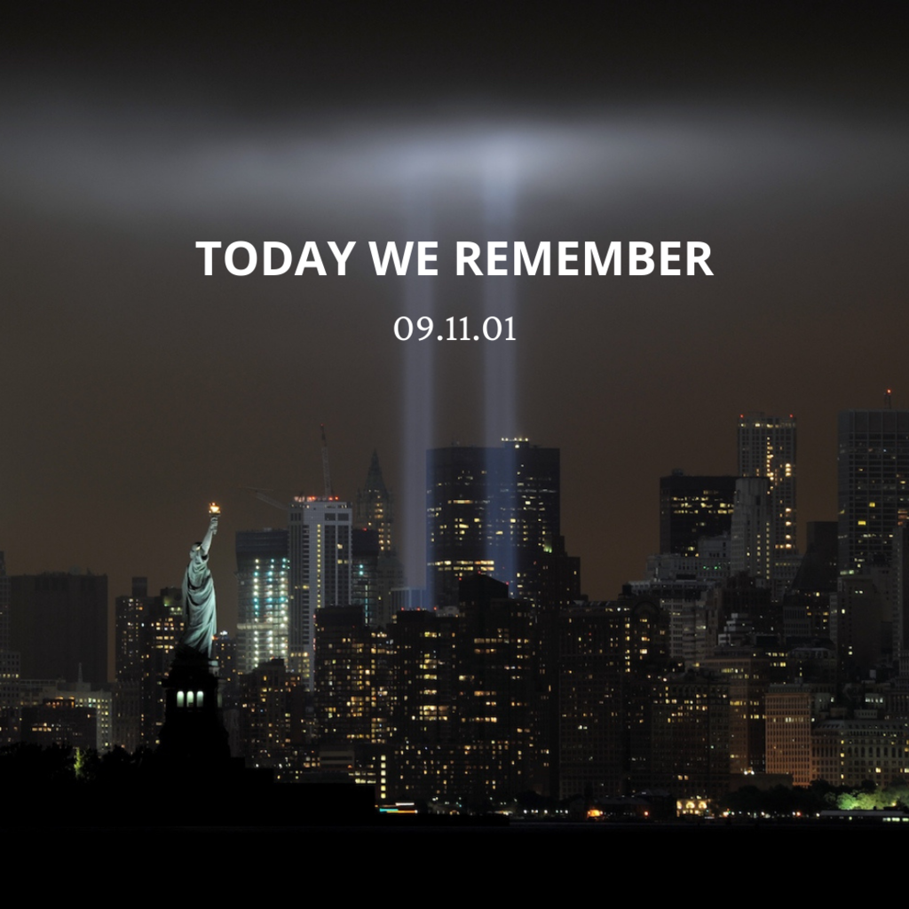 today we remember 09.11.01